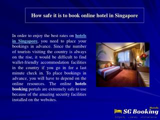How safe it is to book online hotel in Singapore
