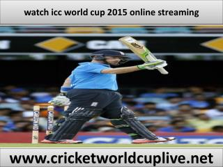 watch icc cricket world cup live online
