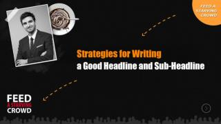Strategies For  Writing A Good Headline And Sub-Headline (2)
