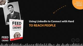 Using LinkedIn To Connect With Hard To Reach People