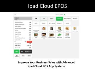 Improve Your Business Sales with Advanced ipad Cloud POS App