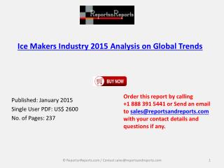 Ice Makers Industry 2020 Analysis on Global Trends & Forecas