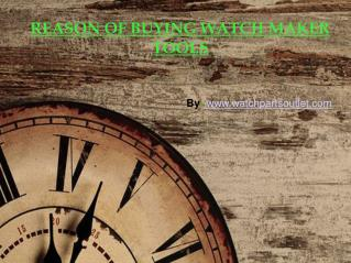 Tips for Using Watch Maker Tools