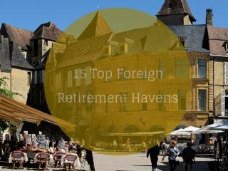 15 Top Foreign Retirement Havens