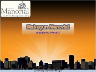 Mahagun Manorial