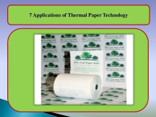 7 Applications of Thermal Paper Technology