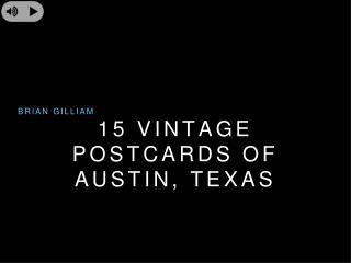 Brian Gilliam - Austin Texas Vintage Postcards
