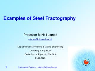 Examples of Steel Fractography