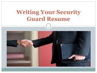 Writing Your Security Guard Resume