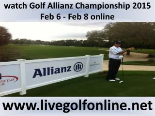 Allianz Championship Golf 2015 live streaming