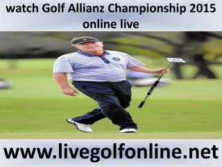 Golf Allianz Championship Golf streaming hd