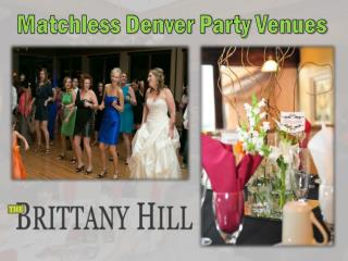 Matchless Denver Party Venues