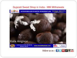 Gujarati Sweet Shop in India - MM Mithaiwala