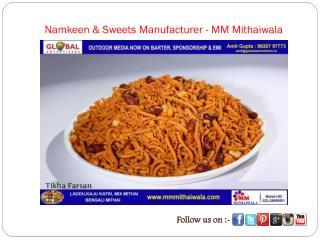 Namkeen & Sweets Manufacturer - MM Mithaiwala