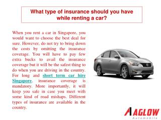 What type of insurance should you have while renting a car?