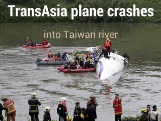 TransAsia plane crashes into Taiwan river