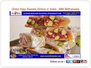 Order Kaju Sweets Online in India - MM Mithaiwala