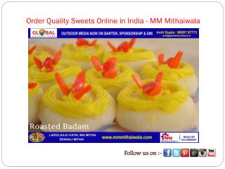 Order Quality Sweets Online in India - MM Mithaiwala