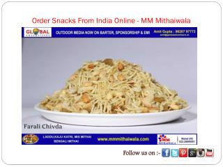 Order Snacks From India Online - MM Mithaiwala