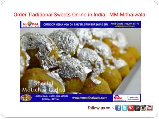 Order Traditional Sweets Online in India - MM Mithaiwala