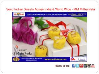 Send Indian Sweets Across India & World Wide - MM Mithaiwala