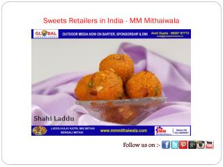 Sweets Retailers in India - MM Mithaiwala