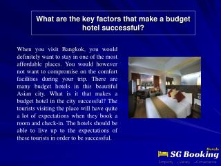 What are the key factors that make a budget hotel successful
