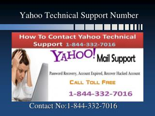 Call us 1-844-332-7016 Yahoo Technical Support