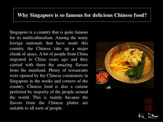 Why Singapore is so famous for delicious Chinese food?