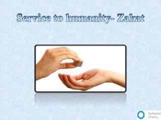 Service to Humanity- Zakat