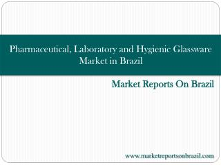 Pharmaceutical, Laboratory and Hygienic Glassware Market in