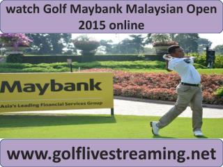 2015 European Tour Maybank Malaysian Open Golf stream hd