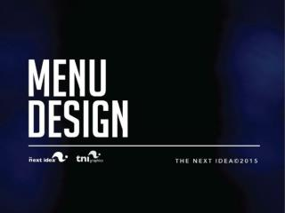 Menu Design - The Next Idea - Restaurant Consultants