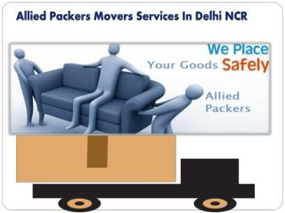 Allied Packers Movers Services In Delhi NCR