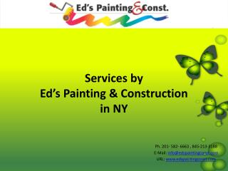 Services by  Ed's Painting & Construction  in NY
