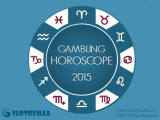 Lucky 2015 Horoscope Predictions from Slotozilla