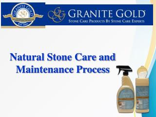Natural Stone Care and Maintenance Process