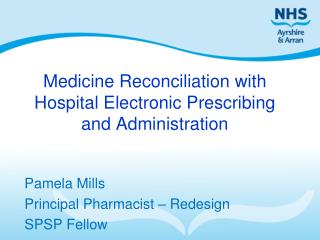 Medicine Reconciliation with Hospital Electronic Prescribing and Administration