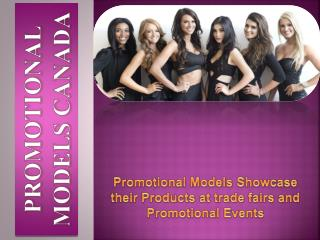 Promotional Models Showcase their Products at trade fairs an