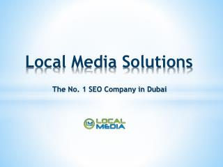 Local Media - No. 1 SEO Services company in Dubai