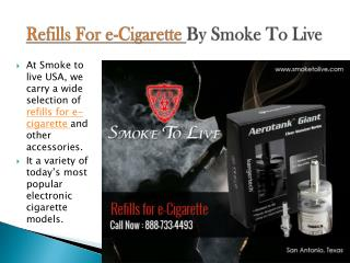 Refills for e-Cigarette by Smoke to Live