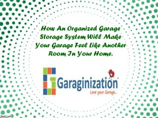 How An Organized Garage Storage System Will Make Your Garage