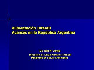 Alimentaci n Infantil Avances en la Rep blica Argentina