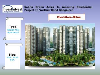 Sobha Green Acres Is The Best Residential Project