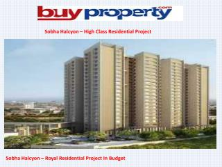 Sobha Halcyon – Bangalore Residential Project In Budget