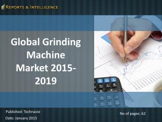 R&I: Global Grinding Machine Market 2015-2019