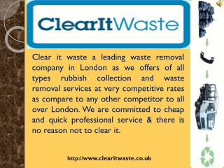 Waste Removal Service - Clear it Waste