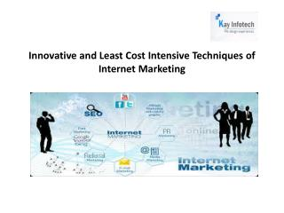 Innovative and Least Cost Intensive Techniques of Internet M