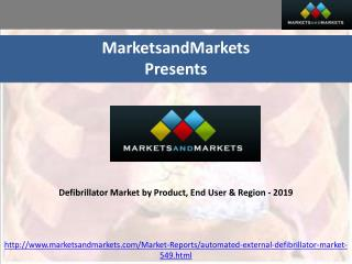 Defibrillator Market by Product, End User & Region - 2019