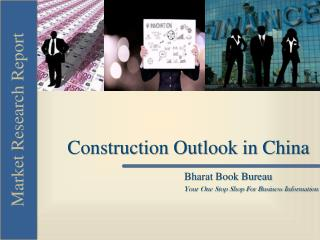 Construction Outlook in China